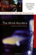 The Mind Murders (Amsterdam Cops)  By #JanwillemVanDeWetering Suspecting a missing woman's husband of murder, two Amsterdam detectives try to locate the missing body of Mrs. Fortune, while at the same time trying to find the killer of an unidentified male stuffed in the trunk of a stolen Mercedes.