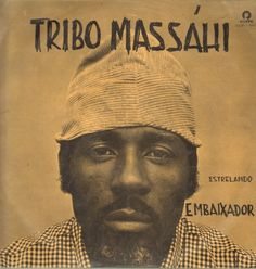Tribo Massáhi* - Estrelando Embaixador at Discogs