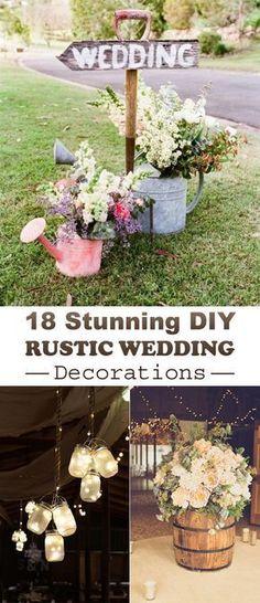 18 Stunning DIY Rustic #Wedding Decorations