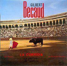 45cat - Gilbert Bécaud - La Corrida / Ça Claque - La Voix De Son Maître - France - 7 EGF 222