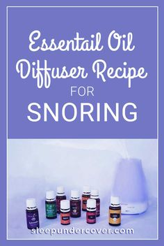 It is a real pain when you're trying to go to sleep when someone within the room is snoring. Should you be that person or you sleep with that person, implementing remedies for loud snoring ought to provide you with some kind of relief. Snoring Remedies, Sleep Remedies, Insomnia Remedies, Essential Oils For Sleep, Young Living Essential Oils, Essential Oil For Snoring, Essential Oil Diffuser, Essential Oil Blends, Natural Sleeping Pills