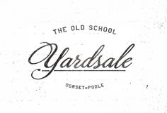 The Old School Yardsale Script Logo  by Ole Dean
