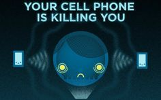Your Cell Phone Is Killing You: Count the Ways. You'll hit double digits before cancer ever enters the equation but here's a host of other ways that cell phone use is linked to deteriorating emotional and physical health.