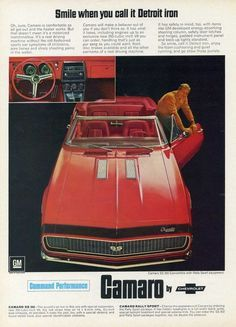 "An original 1967 advertisement for the Camaro SS Rally car. Open roof top of this deep red convertible. ""Smile when you call it Detroit iron"" Dealing specifica Camaro Ss Convertible, Camaro Ss Cabrio, Camaro Car, Chevrolet Camaro Ss, 1967 Camaro Ss, Classic Chevrolet, Pub Vintage, Best Muscle Cars, Car Advertising"