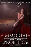 (Immortal Prophecy is rated on BN at 4.5 Stars with 28 Reviews and has 4.0 Stars with 179 Reviews on Goodreads)
