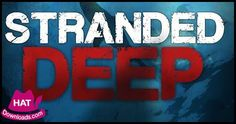 Stranded Deep Free Download http://www.hatdownloads.com/stranded-deep-free-download-pc-game/