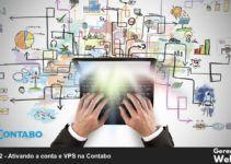 ativando a conta e vps na contabo Gerenciando Web Vip-Gabriel Wohlfart Saber mais   :  http://mon.net.br/8c3o 1-Portal de assinatura com diversos conteúdos sobre estratégias e ferramentas de Marketing Digital. Curso de Mautic, Servidores Cloud, Wordpress, Notificações Push e muito mais disponíveis em um só local.