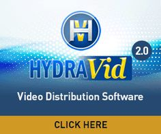 Hydravid 2.0 Video Distribution Software
