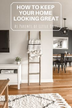 How to Keep Your Home Looking Great As Parents of Little Ones | hotandsourblog.com