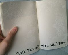 wreck this journal // cover this page in white things