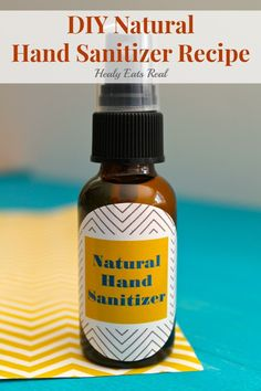DIY- How to Make Hand Sanitizer Naturally! @ Healy Eats Real