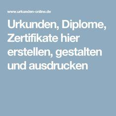 Urkunden, Diplome, Zertifikate hier erstellen, gestalten und ausdrucken