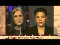 Race vs Justice: Mass Incarceration. Michelle Alexander and Amy Goodman of Democracy Now.