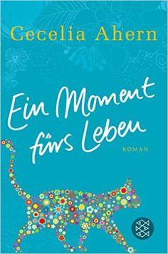 ebooks von Pedro / Ein Moment fürs Leben: Roman (Hochkaräter): Amazon.de: Cecelia Ahern, Christine Strüh: Bücher