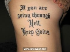 Keep going quote tattoo on ribcage. check out some more on www.tattoovault.com