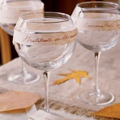 Write quotes about gratitude, appreciation, and giving thanks onto strips of paper  andattach to goblets with double sided tape.