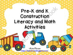 Pre-K and K Construction Literacy and Math Activities  from Fun in ECSE on TeachersNotebook.com (68 pages)  - Construction Activities for Emerging and Pre-Emergent Readers and Early Number Sense for Math