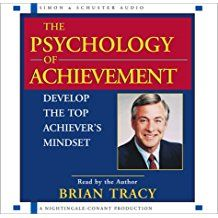The Psychology of Achievement by Brian Tracy recommended by JJ Virgin