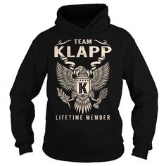 Team KLAPP Lifetime Member - Last Name, Surname T-Shirt #name #tshirts #KLAPP #gift #ideas #Popular #Everything #Videos #Shop #Animals #pets #Architecture #Art #Cars #motorcycles #Celebrities #DIY #crafts #Design #Education #Entertainment #Food #drink #Gardening #Geek #Hair #beauty #Health #fitness #History #Holidays #events #Home decor #Humor #Illustrations #posters #Kids #parenting #Men #Outdoors #Photography #Products #Quotes #Science #nature #Sports #Tattoos #Technology #Travel #Weddings…