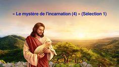 «Le mystère de l'incarnation 4» (Sélections 1)