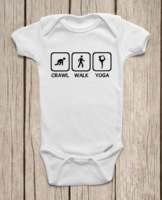 Crawl Walk Yoga ONESIES ® Brand Bodysuits Baby Bodysuit or Baby T-Shirt Yoga Baby Clothes Baby Shower Gift Cute Baby Clothes by MamiOrigami on Etsy https://www.etsy.com/listing/186220928/crawl-walk-yoga-onesies-brand-bodysuits