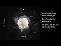 Avicii - Without You - Lyrics Avicii Lyrics, Avicii Album, I Feel Lost, Feeling Lost, Song Lyrics Wallpaper, Wallpaper Quotes, Dj Music, Music Songs, Lyric Quotes
