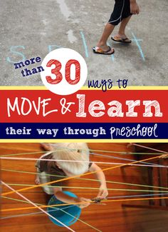 30 ways to: Learn Their Way Through Preschool