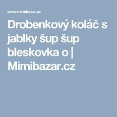 Drobenkový koláč s jablky šup šup bleskovka o   Mimibazar.cz