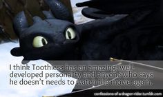 I love toothless!