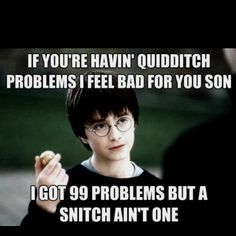 Classic Harry potter joke!