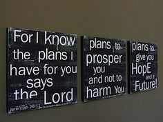 """""""For I know the plans I have for you..."""""""