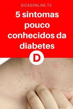 Sintomas diabetes   5 sintomas pouco conhecidos da diabetes #diabetes