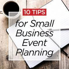 10 Tips Small Business Event Planning. 10 Tips Small Business Event Planning. Event Planning Tips, Event Planning Business, Business Events, Party Planning, Wedding Planning, Business Tips, Event Ideas, Business Launch, Ideas Party