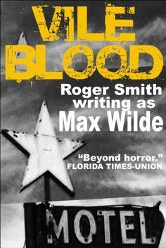 Vile Blood by Max Wilde https://www.amazon.com/dp/B0095O151A/ref=cm_sw_r_pi_dp_x_.TyUybSTNEBBV