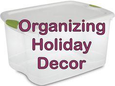 Organizing in 2013: Tips for #Organizing Holiday Decor