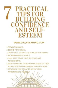 Girl Has a Mind - 7 Practical Tips for Building Confidence and Self-Esteem - Girl Has a Mind Building Self Confidence, Self Confidence Tips, Confidence Coaching, How To Build Confidence, Gaining Confidence, Be Kind To Yourself, Improve Yourself, Positive People, Low Self Esteem