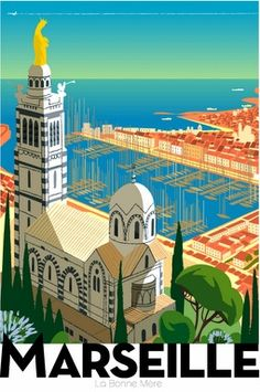 Marseille, sa cathédrale, le port. Affiche - Marsella, su catedral, el puerto. Cartel