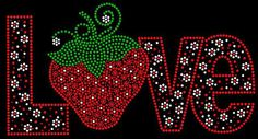DIY Strawberry LOVE Large Bling Rhinestone Iron on Transfer Sparkles are like smiles SPREAD some. $15.00, via Etsy.