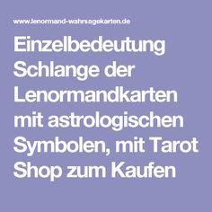 Einzelbedeutung Schlange der Lenormandkarten mit astrologischen Symbolen, mit Tarot Shop zum Kaufen