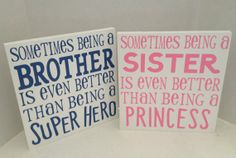 2 SIGNS!! Sometimes being a brother/Super Hero AND Sometimes being a sister/Princess, Birthday, Wall Art, Custom, Inspirational Sign on Etsy, $42.00