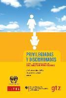 Privilegiadas y discriminadas : las trabajadoras del sector financiero / María Nieves Rico Ibáñez, Flavia Marco Navarro, editoras