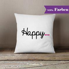 Kissen - Kissenbezug / Kissen Happy ♥ weiß - ein Designerstück von gedankendenker bei DaWanda