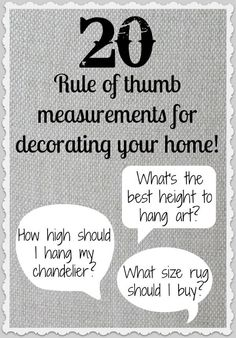 Great guide if you're looking for some help on how high to hang your art or what size rug or chandelier you should buy