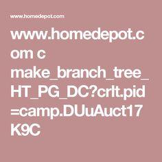 www.homedepot.com c make_branch_tree_HT_PG_DC?crlt.pid=camp.DUuAuct17K9C