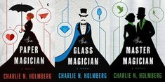 I loved these books | The Paper Magician trilogy, by Charlie Holmberg.