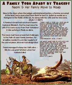 """A famine in Israel had convinced Naomi's husband, Elimelech, that he must move his wife & two sons away from their homeland & take up living in Moab as aliens. The move must have presented challenges to the faith of each family member, for Israelites needed to worship regularly at the sacred place Jehovah had designated. Naomi managed to keep her faith alive. - Still, she was grief-stricken when her husband died.""""Three times a year, all your males should appear before Jehovah your God in… Jehovah S Witnesses, Jehovah Witness, Bible Knowledge, Bible Stories, Ruth 1, Faith, God, Homeland, Aliens"""