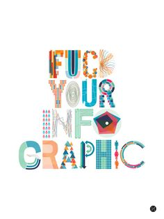 Fuck Your InfoGraphic !