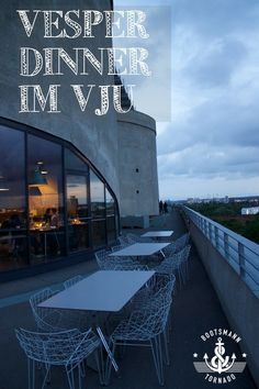 Artikel über das Vesper Dinner in Hamburg im Energiebunker, jetzt auf meinem Blog! bootsmannundtornado.com   #hamburg #view #dinner