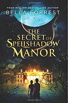 The Secret of Spellshadow Manor: Volume 1