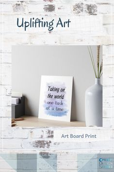 'Taking On The World One Task At A Time (white) Motivational' Art Board Print by Odsy Positive Inspiration, Life Inspiration, Motivation Inspiration, Life Is Precious, We Are Strong, You Are Special, Time Art, Pretty Pictures